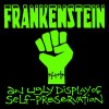 Frankenstein - An Ugly Display of Self-Preservation
