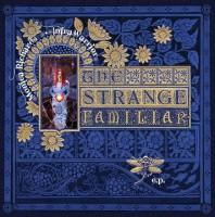 Monica Richards – The Strange Familiar EP