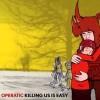 Operatic - Killing Us is Easy
