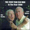 Carl Reiner and Mel Brooks - The 2000 Year Old Man in the Year 2000