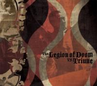 New Album:  The Legion of Doom vs Triune