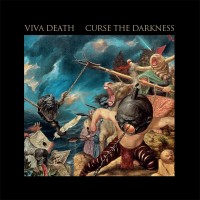 Viva Death - Curse the Darkness
