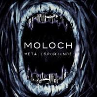 Metallspürhunde – Moloch