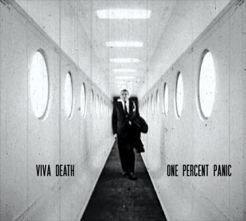 FER002:  Viva Death – One Percent Panic
